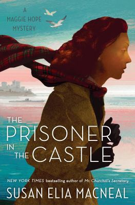 The prisoner in the castle by Susan Elia MacNeal,