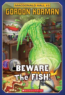 Beware the fish! by Gordon Korman