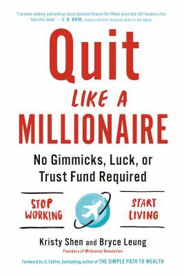 Quit like a millionaire by Kristy Shen, (1982-)