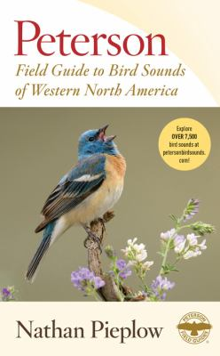 Peterson field guide to bird sounds of western North America by Nathan Pieplow