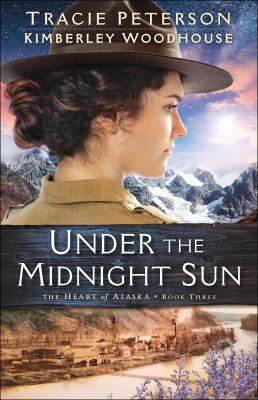 Under the midnight sun by Tracie Peterson