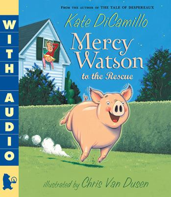Mercy Watson to the rescue by Kate DiCamillo,