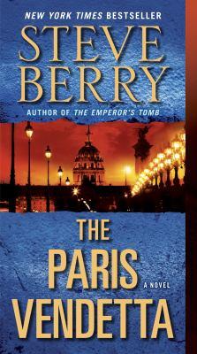 The Paris vendetta by Steve Berry, (1955-)