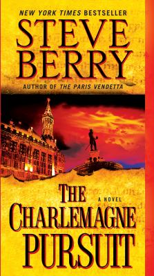 The Charlemagne pursuit by Steve Berry, (1955-)