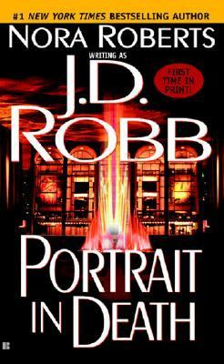 Portrait in death by J. D. Robb, (1950-)