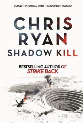Shadow kill by Chris Ryan, (1961-)
