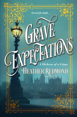 Grave expectations by Heather Redmond, (1969-)