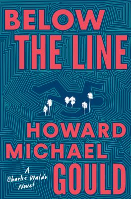 Below the line by Howard Michael Gould