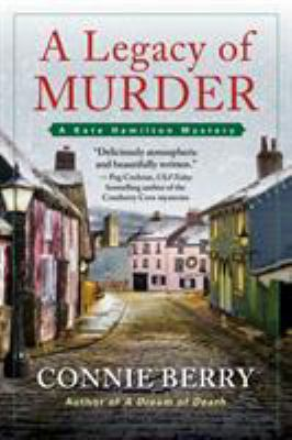 A legacy of murder by Connie Berry