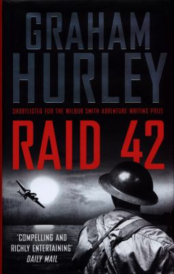 Raid 42 by Graham Hurley