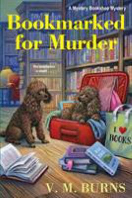Bookmarked for murder by V. M. Burns, (1964-)