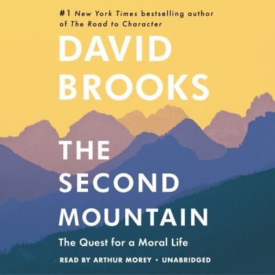 The second mountain by David Brooks, (1961-)