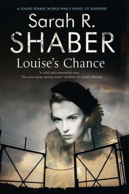 Louise's chance by Sarah R. Shaber