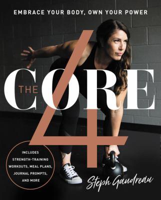 The core 4 by Stephanie Gaudreau