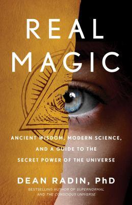 Real magic by Dean I. Radin