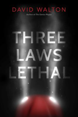 Three laws lethal by David Walton, (1975-)