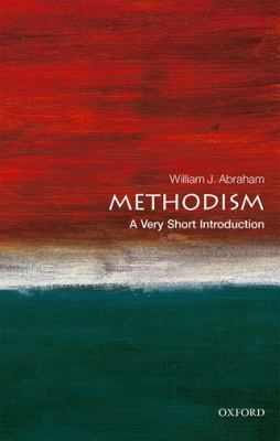 Methodism by William J. Abraham (1947-)