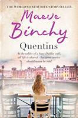 Quentins by Maeve Binchy, (1940-2012)