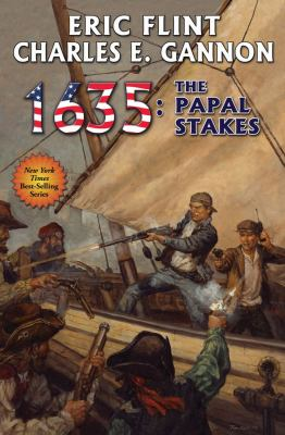 1635, the papal stakes by Eric Flint