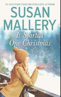 It started one Christmas by Susan Mallery