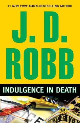 Indulgence in death by J. D. Robb, (1950-)