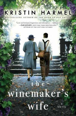 The winemaker's wife by Kristin Harmel,
