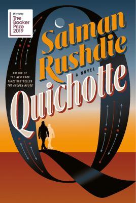 Quichotte by Salman Rushdie,
