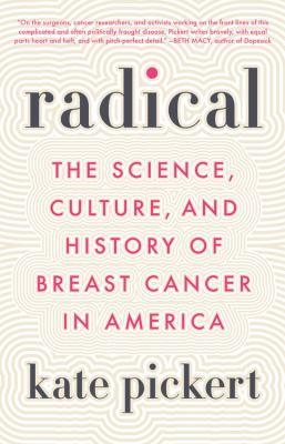 Radical by Kate Pickert