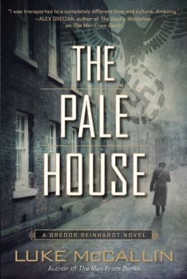 The Pale House by Luke McCallin, (1972-)
