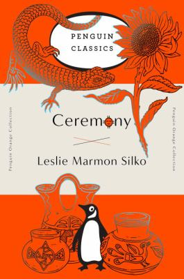 Ceremony by Leslie Silko, (1948-)