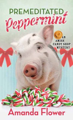 Premeditated peppermint by Amanda Flower