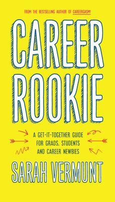 Career rookie by Sarah Vermunt, (1980-)