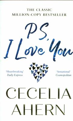 PS, I love you by Cecelia Ahern, (1981-)