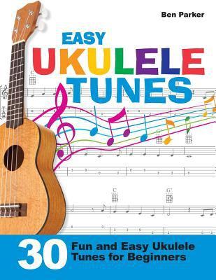 Easy ukulele tunes by Ben Parker