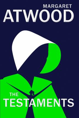 The testaments by Margaret Atwood, (1939-)