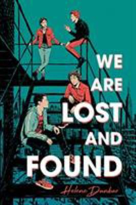 We are lost and found by Helene Dunbar, (1965-)