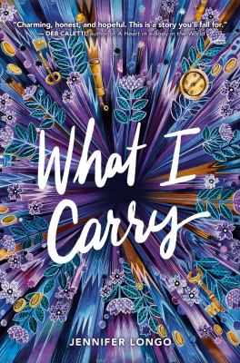 What I carry by Jennifer Longo