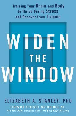 Widen the window by Elizabeth A. Stanley, (1970-)