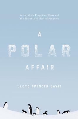 A polar affair by Lloyd Spencer Davis, (1954-)