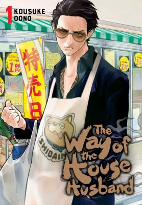 The way of the househusband by Kousuke Oono
