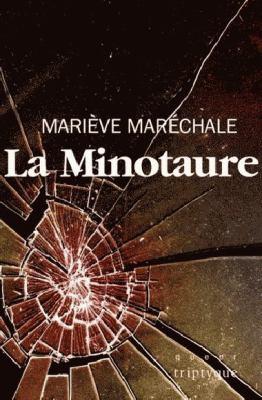 La minotaure by Mariève Maréchale