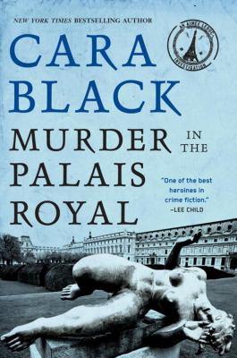 Murder in the Palais Royal by Cara Black, (1951-)