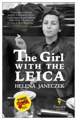 The girl with the Leica by Helena Janeczek, (1964-)