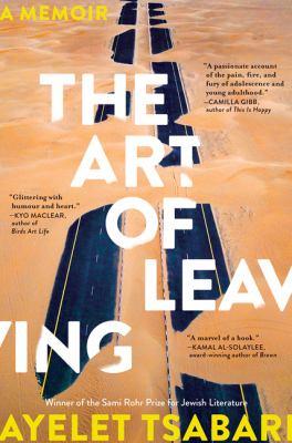 ART OF LEAVING by AYELET TSABARI