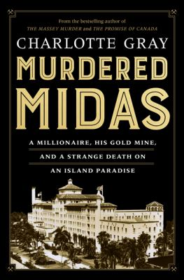 Murdered Midas by Charlotte Gray,