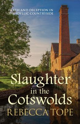 Slaughter in the Cotswolds by Rebecca Tope