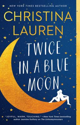 Twice in a blue moon by Christina Lauren,