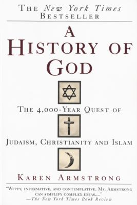 A history of God by Karen Armstrong, (1944-)