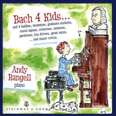 Bach 4 kids by Johann Sebastian Bach, (1685-1750)