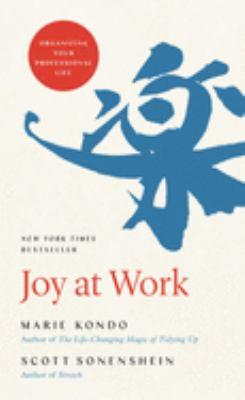 Joy at work by Marie Kondō
